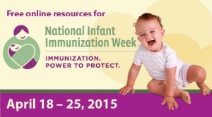 National Infant Immunization Week (NIIW) is an annual observance to promote the benefits of immunizations and to improve the health of children two years old or younger.